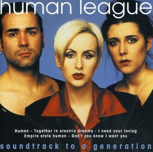 Human League - Soundtrack To A Generation