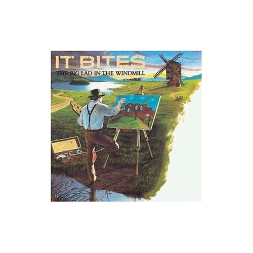 It Bites - Big Lad in the Windmill