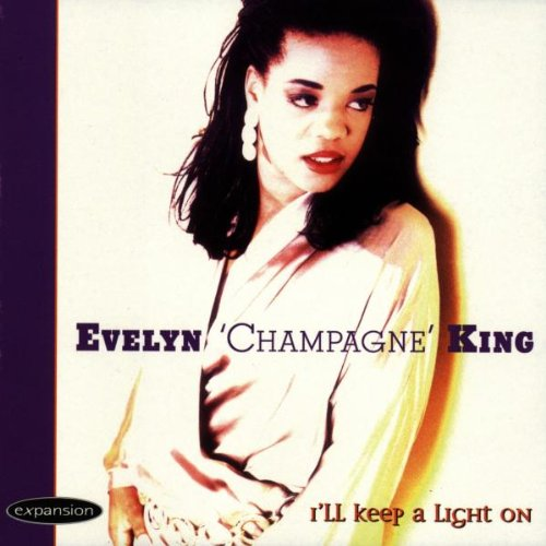 Evelyn 'champaigne' King - Ill Keep a Light on