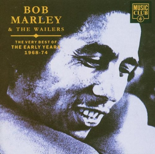 Marley, Bob - The Very Best Of The Early Years 1968-74