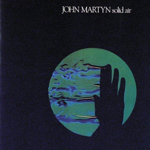 John Martyn - Solid Air by John Martyn