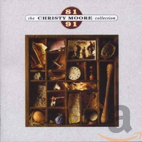 The Christy Moore Collection: 81-91 By Christy Moore