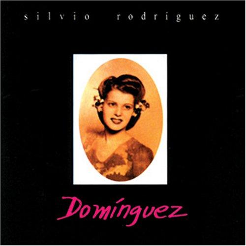 Silvio Rodriguez - Dominguez