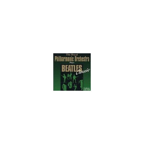 Beatles - Royal Philharmonic Orchestra plays Beatles classic By Beatles
