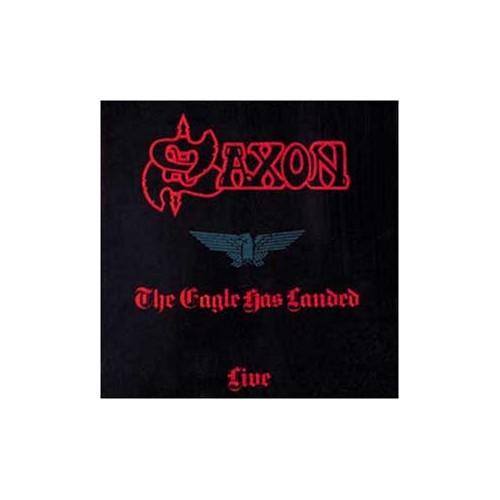 Saxon - The Eagle Has Landed By Saxon