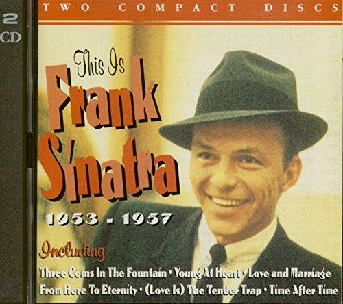 Frank Sinatra - This is: Frank Sinatra (1953-1957)