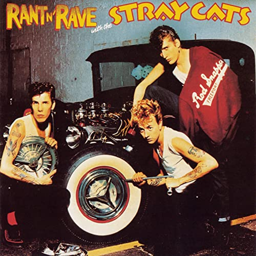 THE - Rant N' Rave With the Stray Cats
