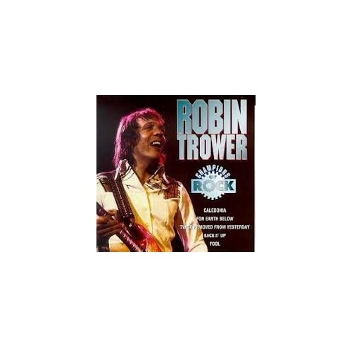 Robin Trower - Robin Trower Champions of Rock