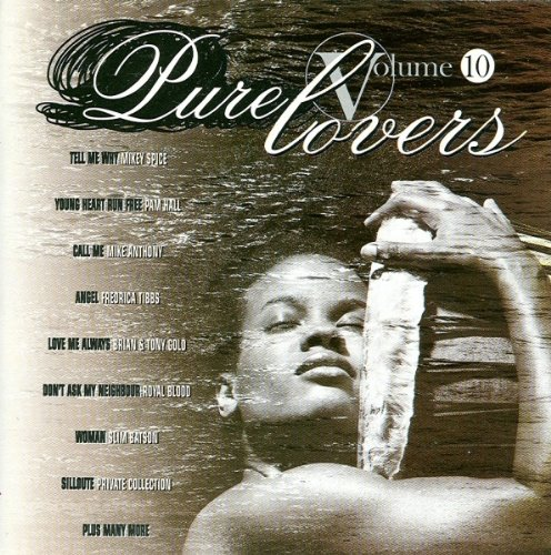 Various Artists - Pure Lovers Volume 10 By Various Artists