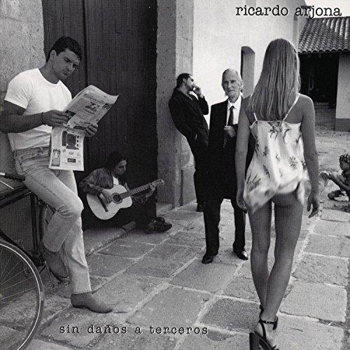 Ricardo Arjona - Sin Danos a Terceros