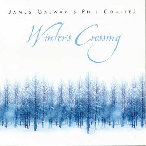 James Galway and Phil Coulter: Winter's Crossing