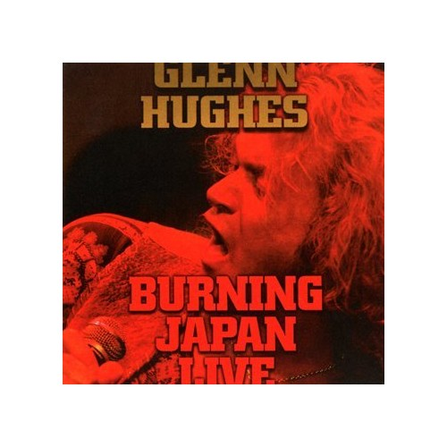 Glenn Hughes - Burning Japan