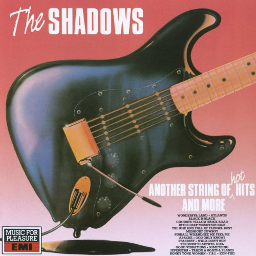 Shadows, The - Another String of Hot Hits and More