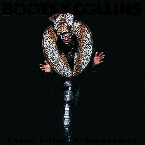 Collins, Bootsy - Fresh Outta 'p' University