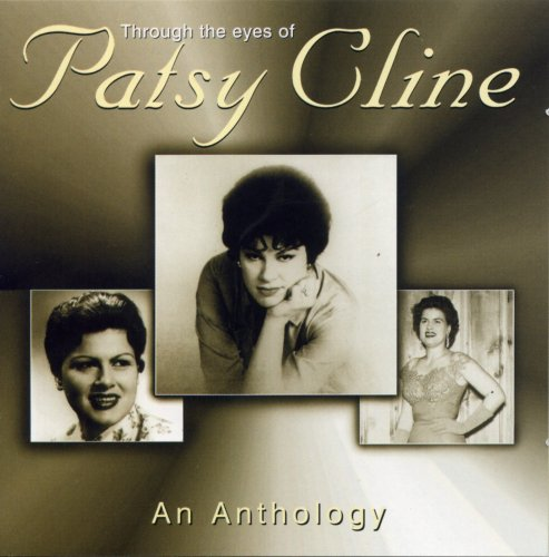 Patsy Cline - Through the Eyes of - An Anthology