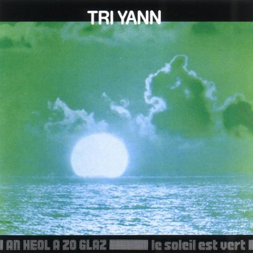 Tri Yann - An Heol a Zo Glaz