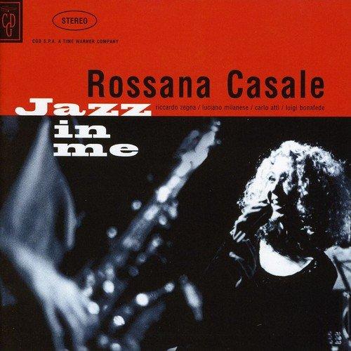 Rossana Casale - Jazz In Me
