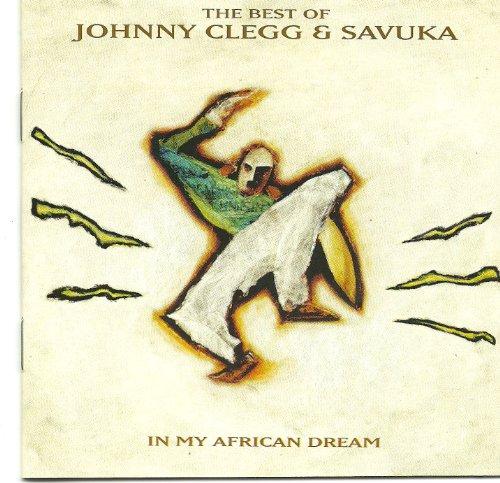Johnny Clegg & Savuka - In My African Dream