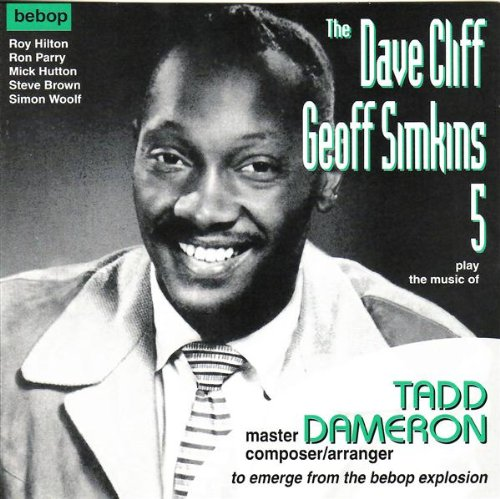 Cliff, Dave - Play Tadd Dameron By Geoff Simkins