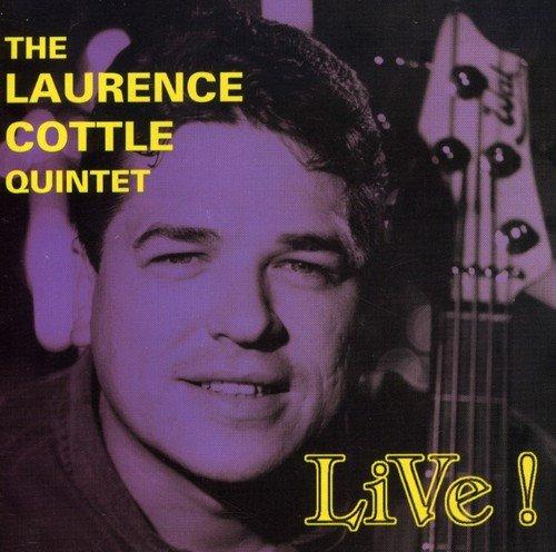 The Laurence Cottle Quintet - Live!