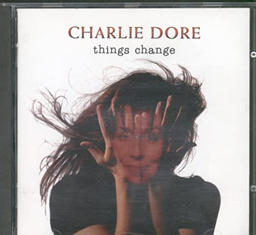 Charlie Dore - Things Change