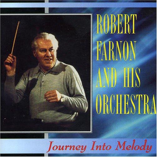 Farnon, Robert - Journey Into Melody