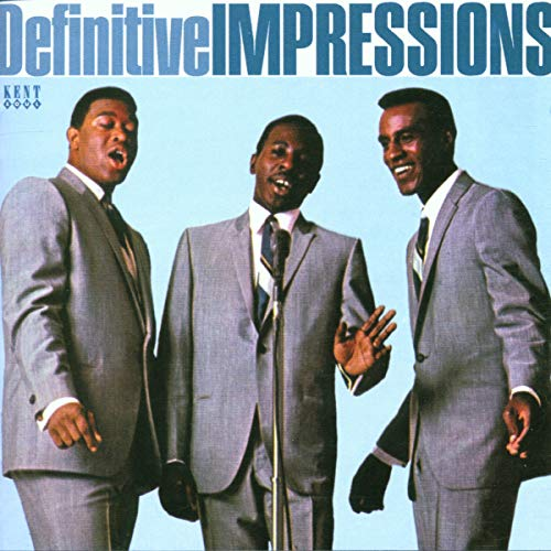 Impressions - Definitive Impressions Vol.1: Defining Moments in 60's Soul from Chicago's Greatest Gr