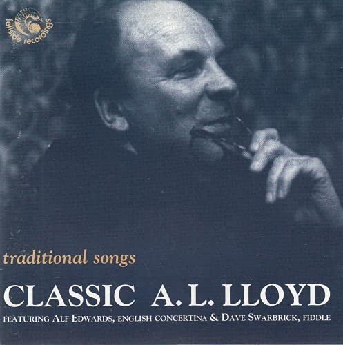 A.L. Lloyd - Traditional Songs