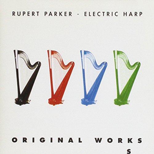 Rupert Parker - Electric Harp - Original Works
