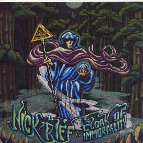 Nick Riff - Cloak of Immortality By Nick Riff