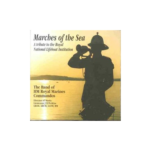 Band of H.M. Royal Marines Commandos - Marches of the Sea