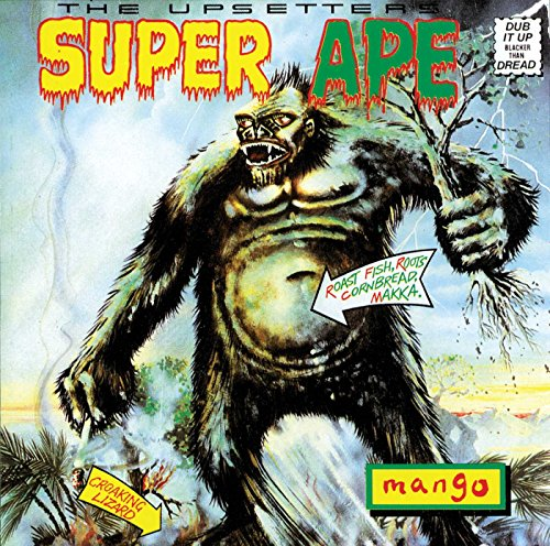 Super Ape: Dub It Up Blacker Than Dread By The Upsetters