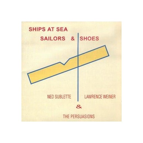 & The Persuasions - Ships at Sea Sailors & Shoes