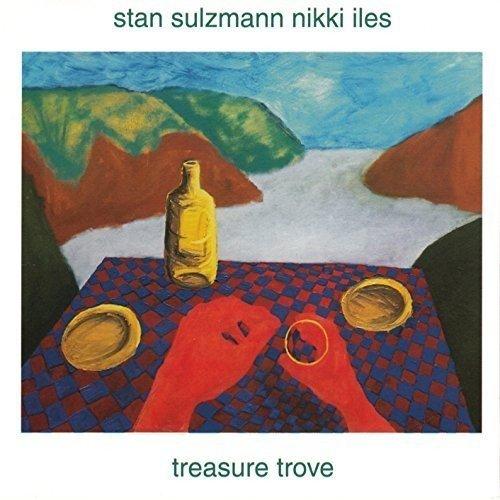 Stan Sulzmann & Nikki Iles - Treasure Trove By Stan Sulzmann & Nikki Iles