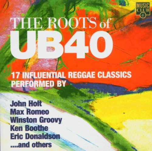 Various Artists - The Roots of Ub40: 17 Reggae Classics