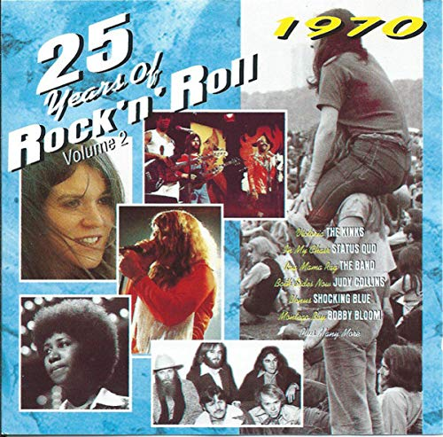 The Kinks / The Band / Aretha Franklin a.o. - 25 Years of Rock 'n' Roll - 1970 Vol.2