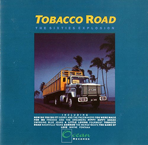 Various - Tobacco Road: The Sixties Explosion