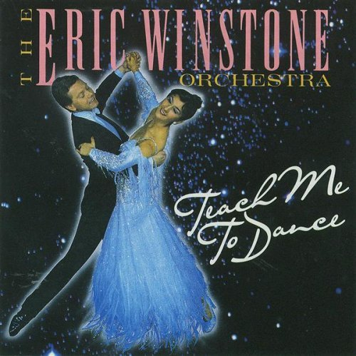 Eric Winstone - Teach Me to Dance