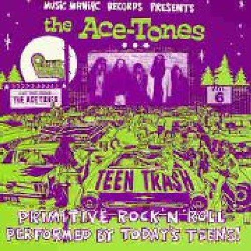 Ace-Tones - Teen Trash
