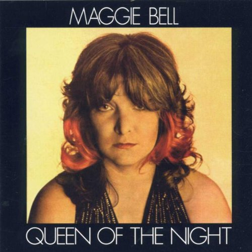 Bell, Maggie - Queen Of The Night