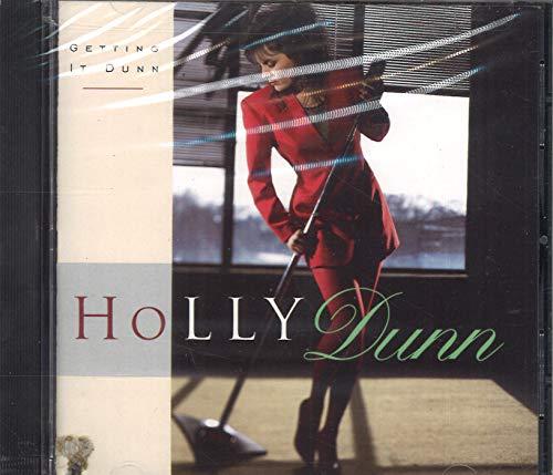 Dunn, Holly - Getting It Dunn