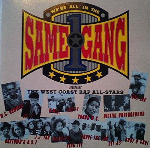 West Coast Rap All Stars - All in the Same Gang