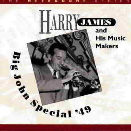 Harry James - Big John Special '49