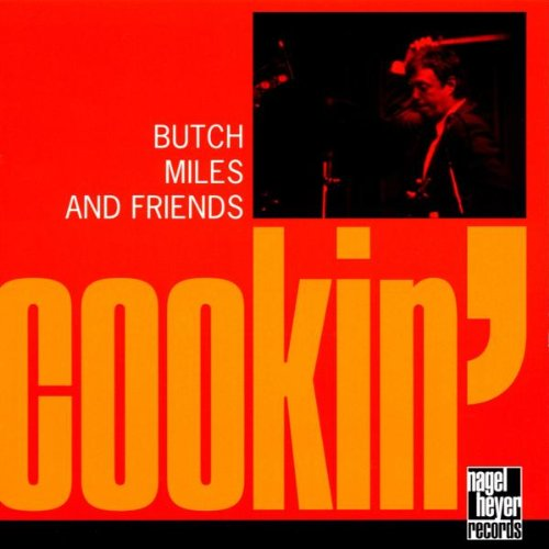 Butch Miles - Cookin' By Butch Miles
