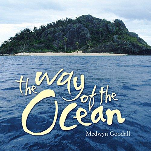 The Way of the Ocean By Medwyn Goodall