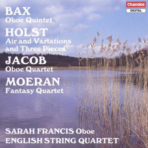Bax / Holst /Jacob / Moeran: English Music For Oboe & String Quartet