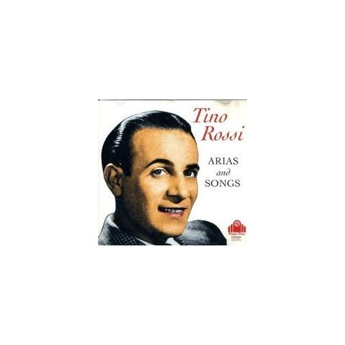 Tino Rossi - Tino Rossi - Arias and Songs