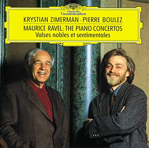 Ravel: The Piano Concertos / Valses Nobles (Zimerman / Boulez / C By Maurice Ravel