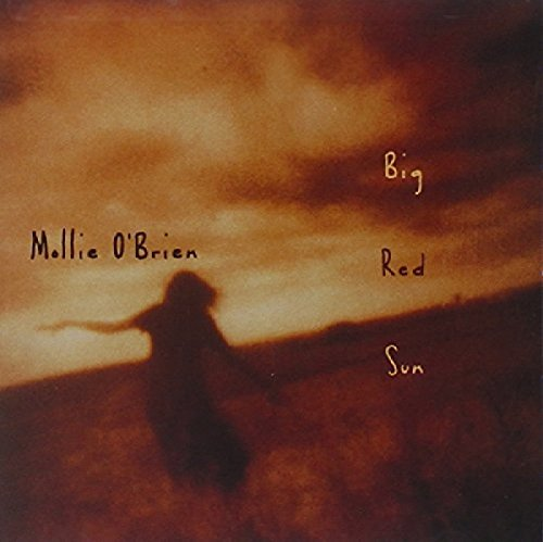 Mollie O'Brien - Big Red Sun
