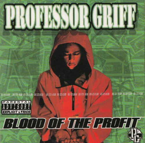 Professor Griff - Blood Of The Profit By Professor Griff